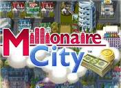 Millionaire City, build the city of your dreams